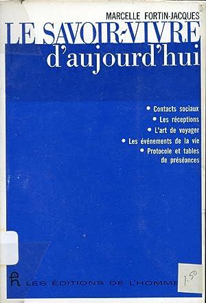 Image du vendeur pour Le savoir-vivre d'aujourd'hui mis en vente par Librairie Le Nord