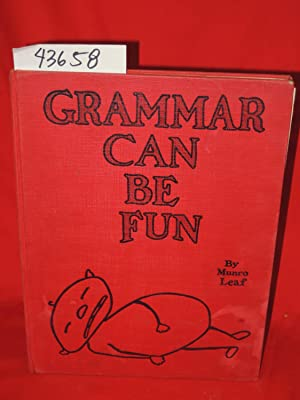 Grammar Can Be Fun FREDERICK A. STOKES: Leaf, Munro