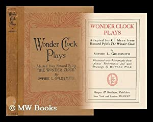 Wonder clock plays, adapted for children from: Goldsmith, Sophie L.