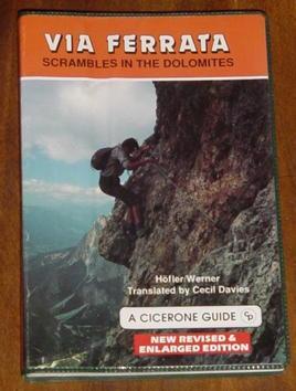 Via Ferrata - Scrambles in the Dolomites: Höfler/ Werner; translated