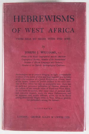 Hebrewisms of West Africa. From Nile to: Williams, Joseph J.