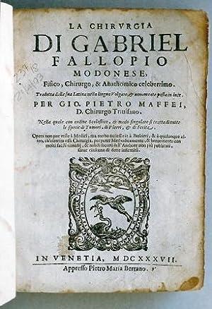 La chirurgia, tradotta dalla sua latina nella: Fallopius Gabriel