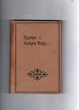PHYSIOLOGICAL: ALCOHOL ON THE HUMAN BODY