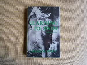 Learning to Swim and Other Stories (signed); with 'Cliffedge', the author's story in the antholog...