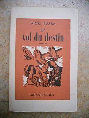 Imagen del vendedor de Le vol du destin a la venta por Frederic Delbos