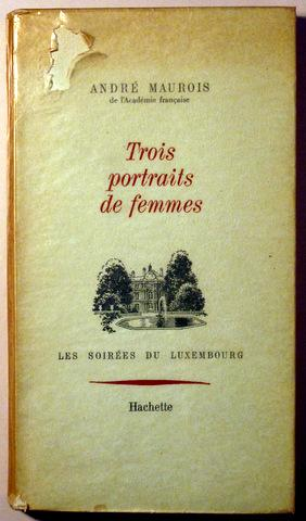 Image du vendeur pour TROIS PORTRAITS DE FEMMES. La duchesse de Devonshire. La comtesse d'Albany. Henriette-Marie de France - paris 1967 mis en vente par Llibres del Mirall