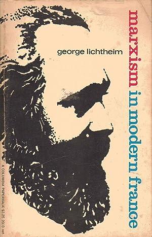 Marxism in Modern France: George Lichtheim