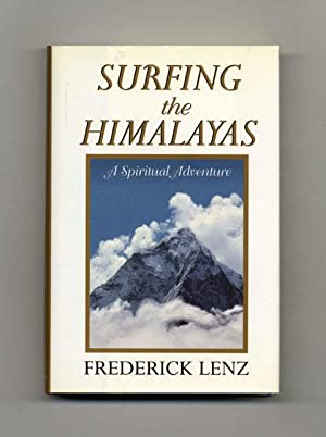 Seller image for Surfing the Himalayas: a Spiritual Adventure - 1st Edition/1st Printing for sale by Books Tell You Why  -  ABAA/ILAB