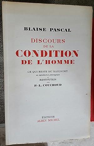 Discours de la condition de l'homme. Ce qui reste du manuscrit en reproduction phototypique et ...