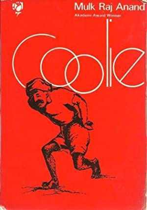 Coolie [ First Indian Edition ]: Anand, Mulk Raj