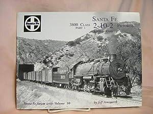 SANTA FE 3800 CLASS, PART 1, 2-10-2: Ainsworth, Jeff