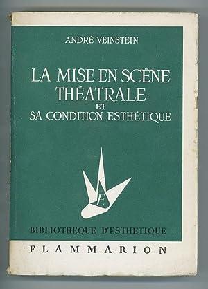 La Mise en Scène Théatrale et Sa: Veinstein, André