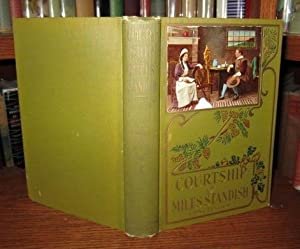 The Courtship of Miles Standish: Longfellow, Henry W.