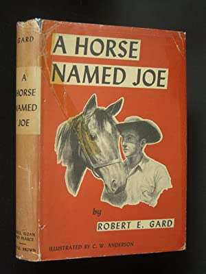 A Horse Named Joe: Gard, Robert E.