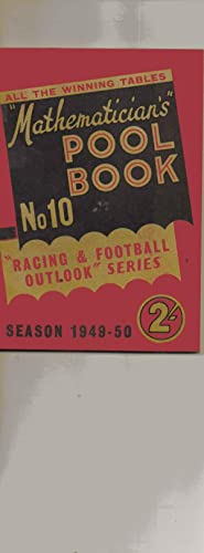 Mathematician's POOL BOOK. No. 10. Racing and Football Outlook Series. Season 1949-1950