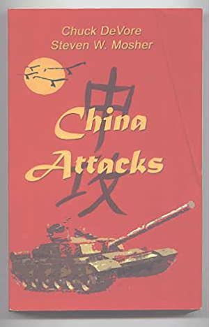 CHINA ATTACKS: A NOVEL. SECOND EDITION.