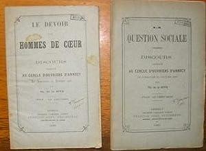 Le Devoir des Hommes de Coeur. Discours prononcé au Cercle d'ouvriers d'Annecy, le dimanche...