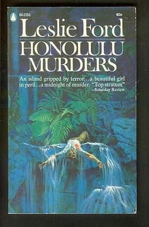 HONOLULU MURDERS.: Ford, Leslie (Pseudonym