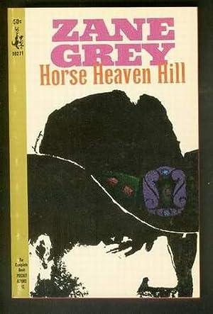 HORSE HEAVEN HILL. ( Pocket Books #: Grey, Zane.