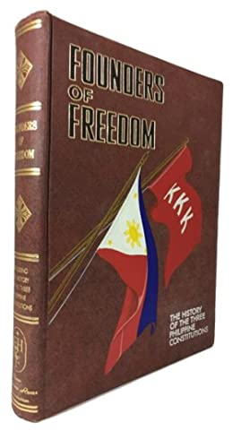Founders of Freedom: The History of the Three Philippine Constitutions