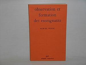Observation et Formation Des Enseignants: Postic, Marcel
