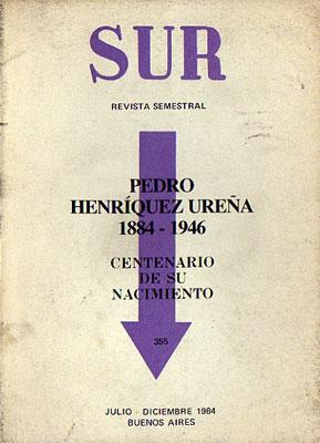 Revista Sur Nº 355 - Pedro Henríquez Ureña, 1884-1946 en el centenario de su nacimiento.: Varios