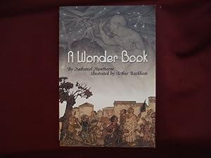 A Wonder Book.: Hawthorne, Nathaniel &