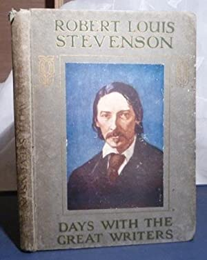 Day with Robert Louis Stevenson (Days with the Great Writers), A.
