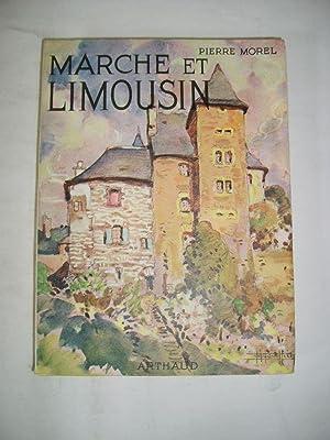 Marche et Limousin.: MOREL (Pierre)