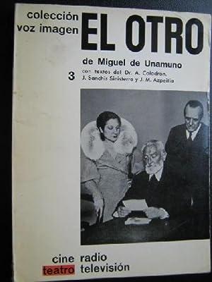 EL OTRO: DE UNAMUNO, Miguel
