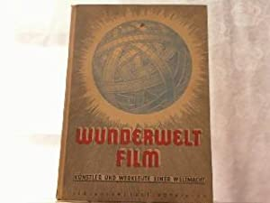 Wunderwelt Film. Künstler und Werkleute einer Weltmacht.: Siska, Heinz W.: