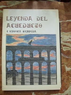 LEYENDA DEL ACUEDUCTO E HISTORIA RESUMIDA: Díaz Garrido, María