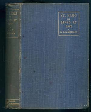 St. Elmo; or, Saved at Last: Augusta J. Evans