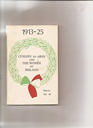 Cumann na mBan and the Women of: Conlon, Lil.: