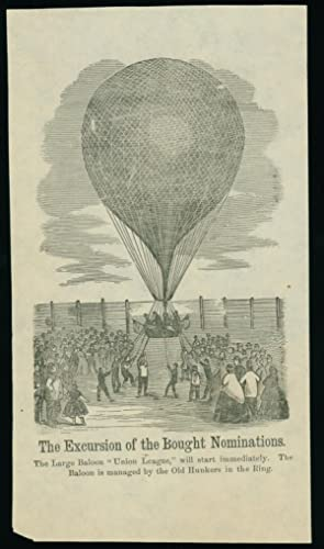 """The Excursion of the Bought Nominations"" Showing Balloon ""Union League"""