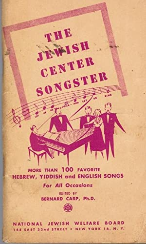 The Jewish Center Songster : More Than: Carp, Bernard