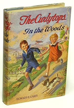 The Curleytops in the Woods: Garis, Howard R.