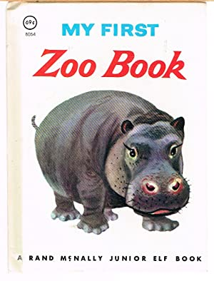 MY FIRST ZOO BOOK; a Rand McNally Junior Elf Book