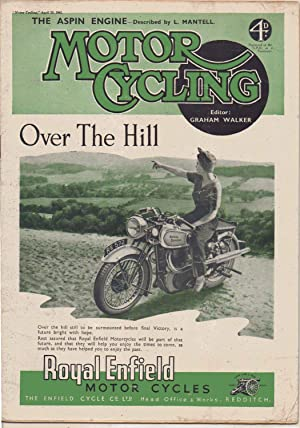 MOTOR CYCLING Magazine. April 23, 1942. Front: Edited by Graham