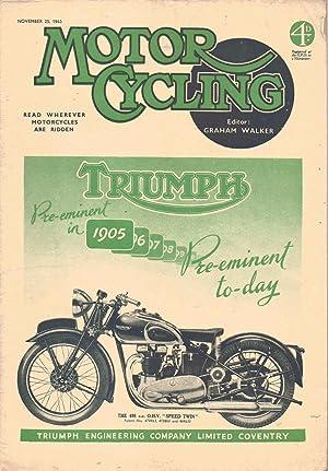 MOTOR CYCLING Magazine. November 25, 1943. Front: Edited by Graham