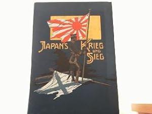 Japans Krieg und Sieg. Politisch-militärische Beschreibung des russisch-japanischen Krieges 1904-...