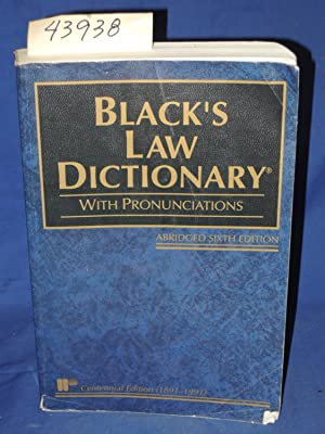 Black's Law Dictionary: Definitions of the Terms: Black, Henry Campbell