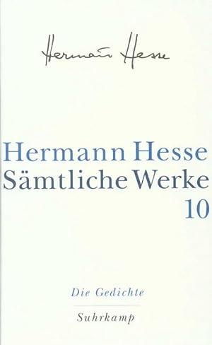 Sämtliche Werke Die Gedichte: Hermann Hesse