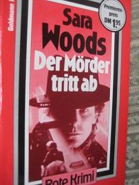 Der Mörder tritt ab EA: Woods, Sara: