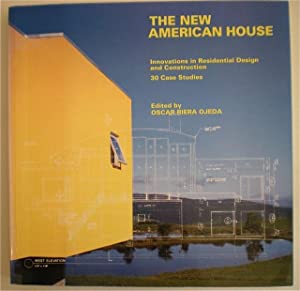 The new American House. Innovations in Residential Design and Construction. 30 Cyase Studies.