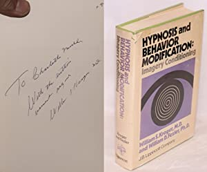 Hypnosis and behavior modification: imagery conditioning: Kroger, William S., M.D., and William D. ...