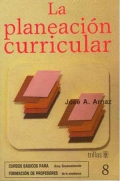 La planeación curricular.: José A. Arnaz.