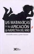 Las matemáticas y su aplicación. La perspectiva del niño: Terezinha Carraher , Peter Bryant