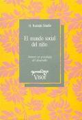 El mundo social del niño. Avances en psicología del desarrollo.: H. Rudolph Schaffer