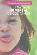 El lenguaje no verbal de los niños.: Gwyneth Doherty-Sneddon